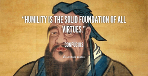 quote-Confucius-humility-is-the-solid-foundation-of-all-1-235963